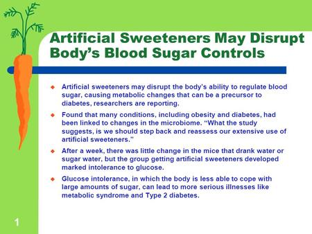 Artificial Sweeteners May Disrupt Body's Blood Sugar Controls