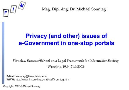 Copyright, 2002 © Michael Sonntag   WWW:  Mag. Dipl.-Ing. Dr. Michael Sonntag.