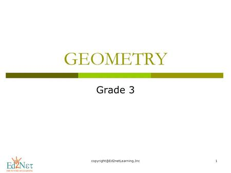 GEOMETRY Grade 3. Hello, How are you doing? Today, we are going to begin new lesson.