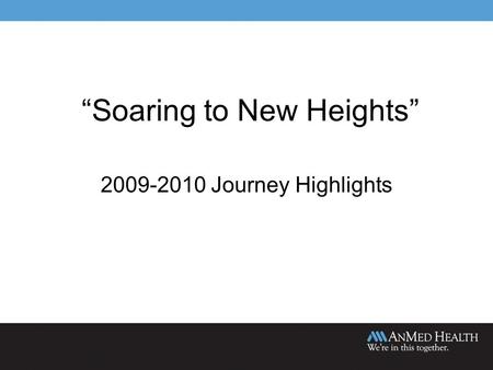 """Soaring to New Heights"" 2009-2010 Journey Highlights."