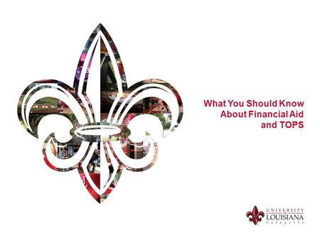 What You Should Know About Financial Aid and TOPS.