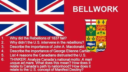 BELLWORK Why did the Rebellions of 1837 fail?