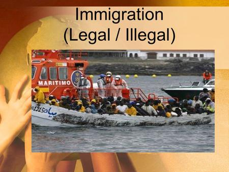 Immigration (Legal / Illegal). How to enter Canada Legally Who is Canada looking for???? Why do some feel they have to cross the border illegally? Why.