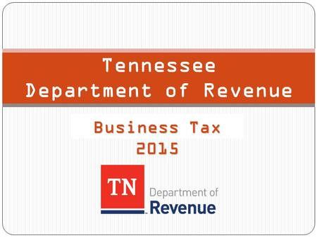 Tennessee Department of Revenue Business Tax 2015.