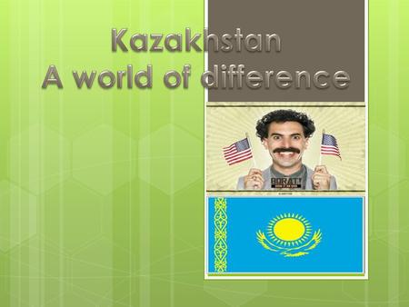 Kazakh Facts  uksVw&feature=player_detailpage#t=152s.