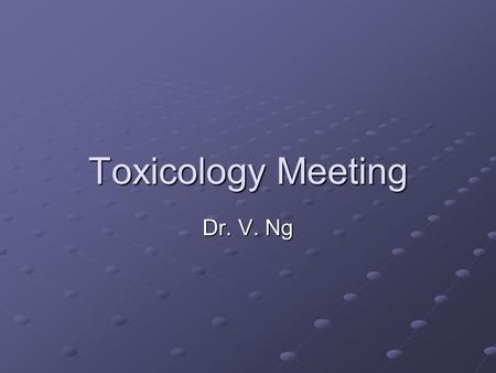 Toxicology Meeting Dr. V. Ng. Case 1 M/26 Suicidal attempt, burning charcoal 11 am + 8 tabs of sleeping pills Wake up at 6 pm, headache and nausea Presented.