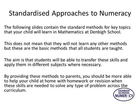 Standardised Approaches to Numeracy