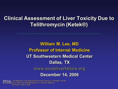 Clinical Assessment of Liver Toxicity Due to Telithromycin (Ketek®)