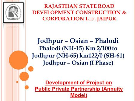 Development of Project on Public Private Partnership (Annuity Model)
