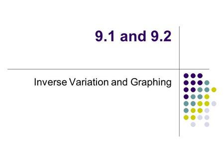 Inverse Variation and Graphing