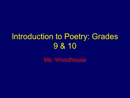 Introduction to Poetry: Grades 9 & 10