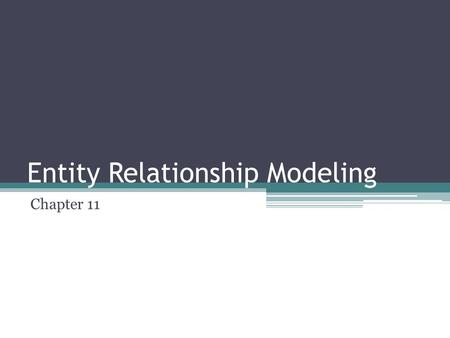 Entity Relationship Modeling Chapter 11. Objectives ER Model Entity type Relationship type Attribute Cardinality and modality Symbols Examples.