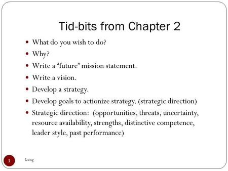 Tid-bits from Chapter 2 What do you wish to do? Why?