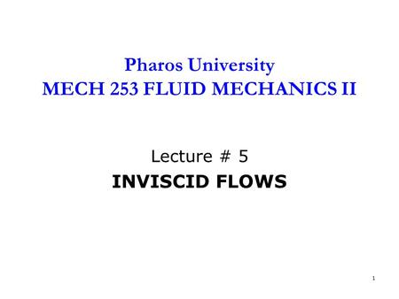 Pharos University MECH 253 FLUID MECHANICS II