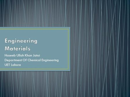 Engineering Materials