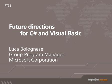 Declarative ConcurrentDynamic demo Code Like the Wind with Microsoft Visual Basic 2010 – Petree Hall D November 18, 13:00 - 13:45 – Petree Hall.