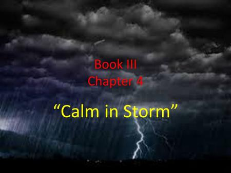 "Book III Chapter 4 ""Calm in Storm"". Characters Dr. Manette Mr. Lorry."