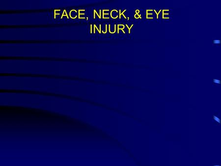 FACE, NECK, & EYE INJURY. WHY? Body armor works –9% mortality of injuries, compared to 24% in Vietnam or 30% in WWII Improved compliance with Kevlar wear.