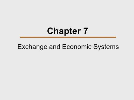 Exchange and Economic Systems