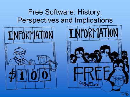Free Software: History, Perspectives and Implications.