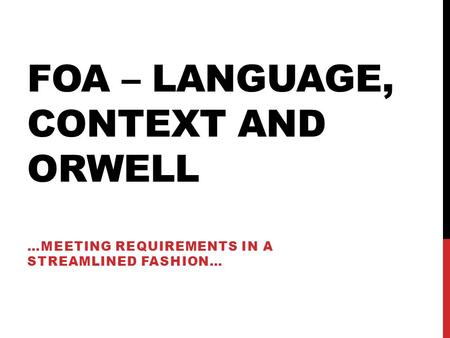 FOA – Language, Context and orwell