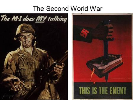 The Second World War Questions Why did another world war break out in Europe and in the Pacific in the late 1930s Why did the Allies win WWII? What innovations.
