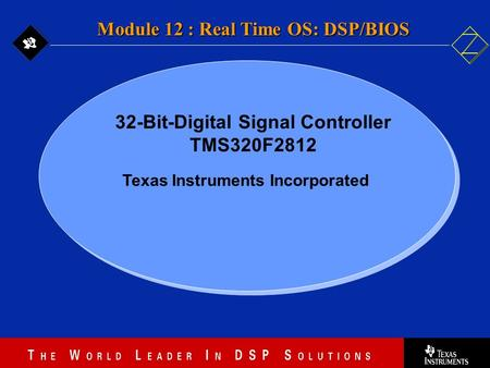 32-Bit-Digital Signal Controller Texas Instruments Incorporated