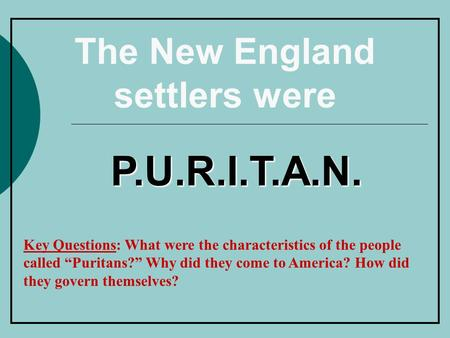 Did the new england puritans live