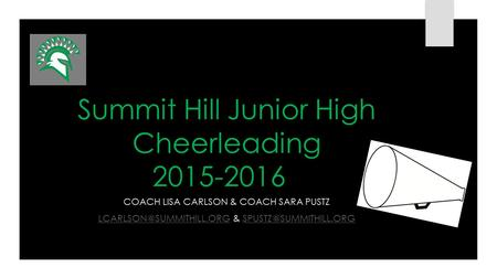 Summit Hill Junior High Cheerleading 2015-2016 COACH LISA CARLSON & COACH SARA PUSTZ &