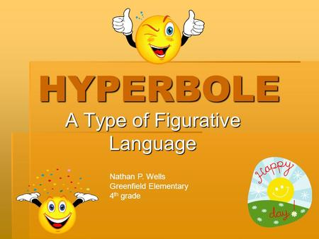 A Type of Figurative Language