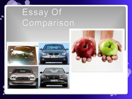 Essay Of Comparison.