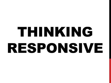 THINKING RESPONSIVE. GOVERNOR'S STRATEGIC GOALS FOR GEORGIA Vision: A lean and responsive state government that allows communities, individuals and businesses.