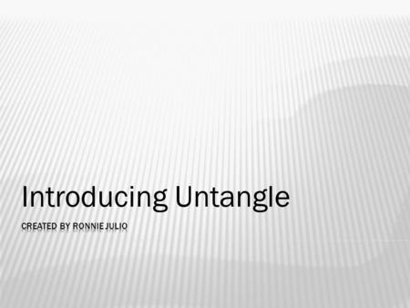 "Introducing Untangle. ""A multifunctional firewall software that simplifies and consolidates the many network and security products that organizations."