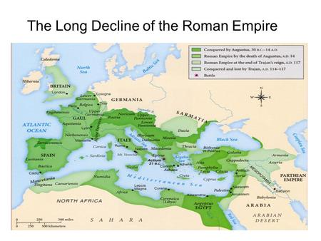 The Long Decline of the Roman Empire. Crisis and Reform Rome's economy weakened Hostile tribes on the borders Pirates on the seas No new sources of wealth.
