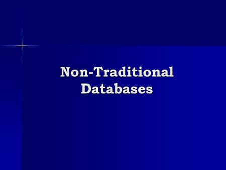 Non-Traditional Databases. Reading 1. Scientific data management at the Johns Hopkins institute for data intensive engineering and science Yanif Ahmad,
