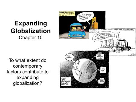 Expanding Globalization Chapter 10