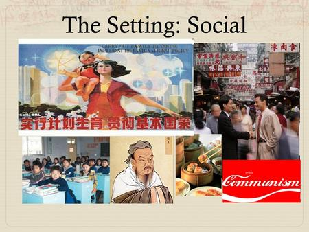 The Setting: Social. Mythbusters Trivia What is one thing almost any decent hotel in China offers? a) Billiards room b) Putt-putt course c) Prostitutes.