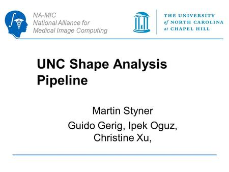 UNC Shape Analysis Pipeline