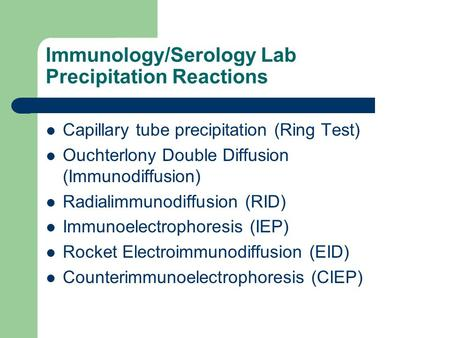 Immunology/Serology Lab Precipitation Reactions