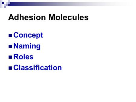 Adhesion Molecules Concept Naming Roles Classification.
