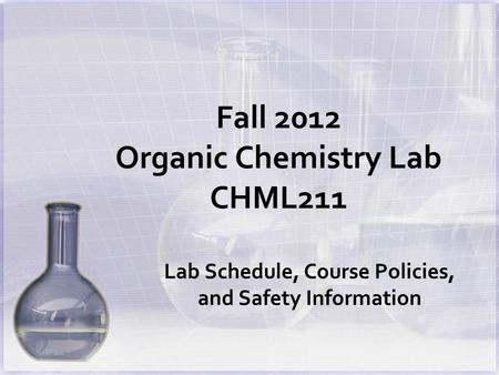 chem lab schedule Read the lab experiment to understand its objectives, the concepts involved and the method to be used highlight or underline the important concepts and key steps in the experimental procedure do the pre-lab exercises to test your understanding of the experiment.