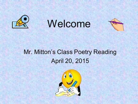 Mr. Mitton's Class Poetry Reading April 20, 2015
