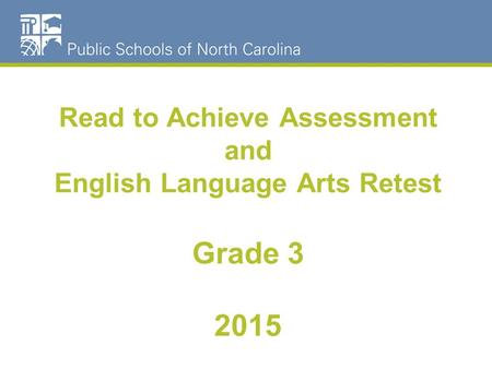 Read to Achieve Assessment and English Language Arts Retest Grade 3 2015.
