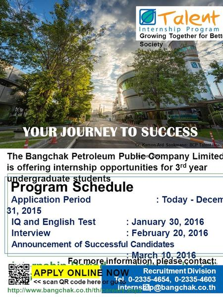 The Bangchak Petroleum Public Company Limited Is offering an internship opportunity for the 3 rd year student of Bachelor's Degree Program Schedule Application.