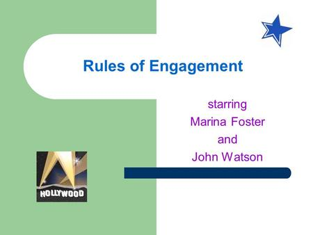 Rules of Engagement starring Marina Foster and John Watson.