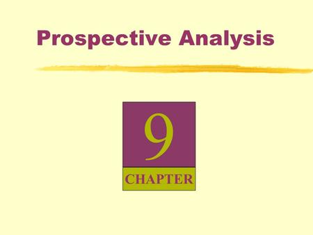 Prospective Analysis 9 CHAPTER.