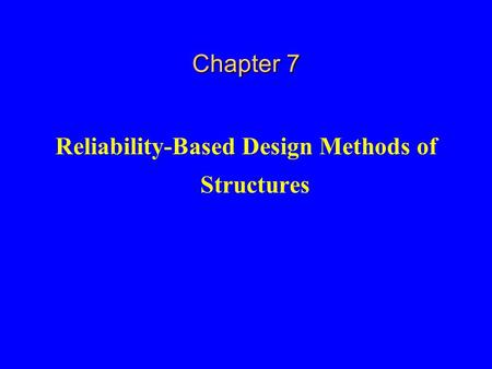 Reliability-Based Design Methods of Structures