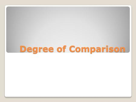 Degree of Comparison. Charter EST commercial  BRk&safety_mode=true&persist_safety_m ode=1.