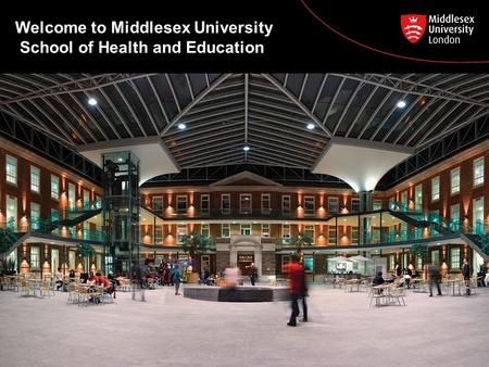 Welcome to Middlesex University School of Health and Education.
