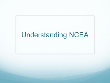 Understanding NCEA. Watch a video.webloc How to gain NCEA Level 1 – 80 credits at level 1 or above 10 credits Literacy and 10 credits Numeracy Level.